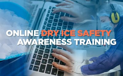 Dry Ice Safety Awareness Training Now Available Online